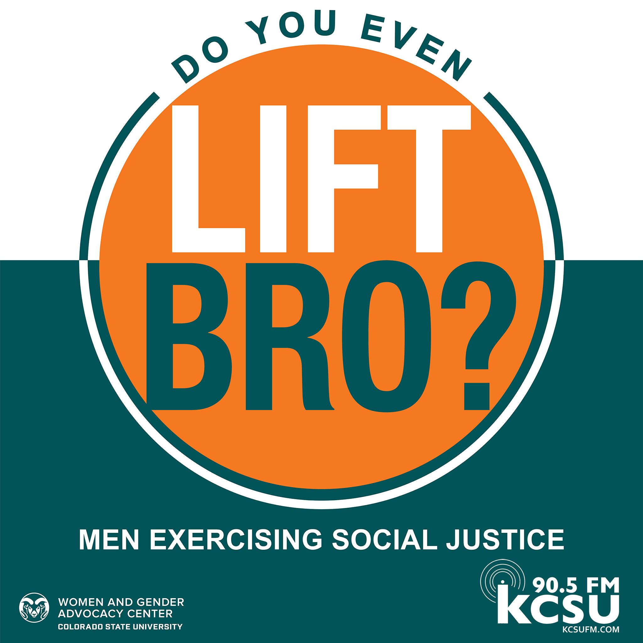 Do You Even Lift Bro? Men Exercising Social Justice