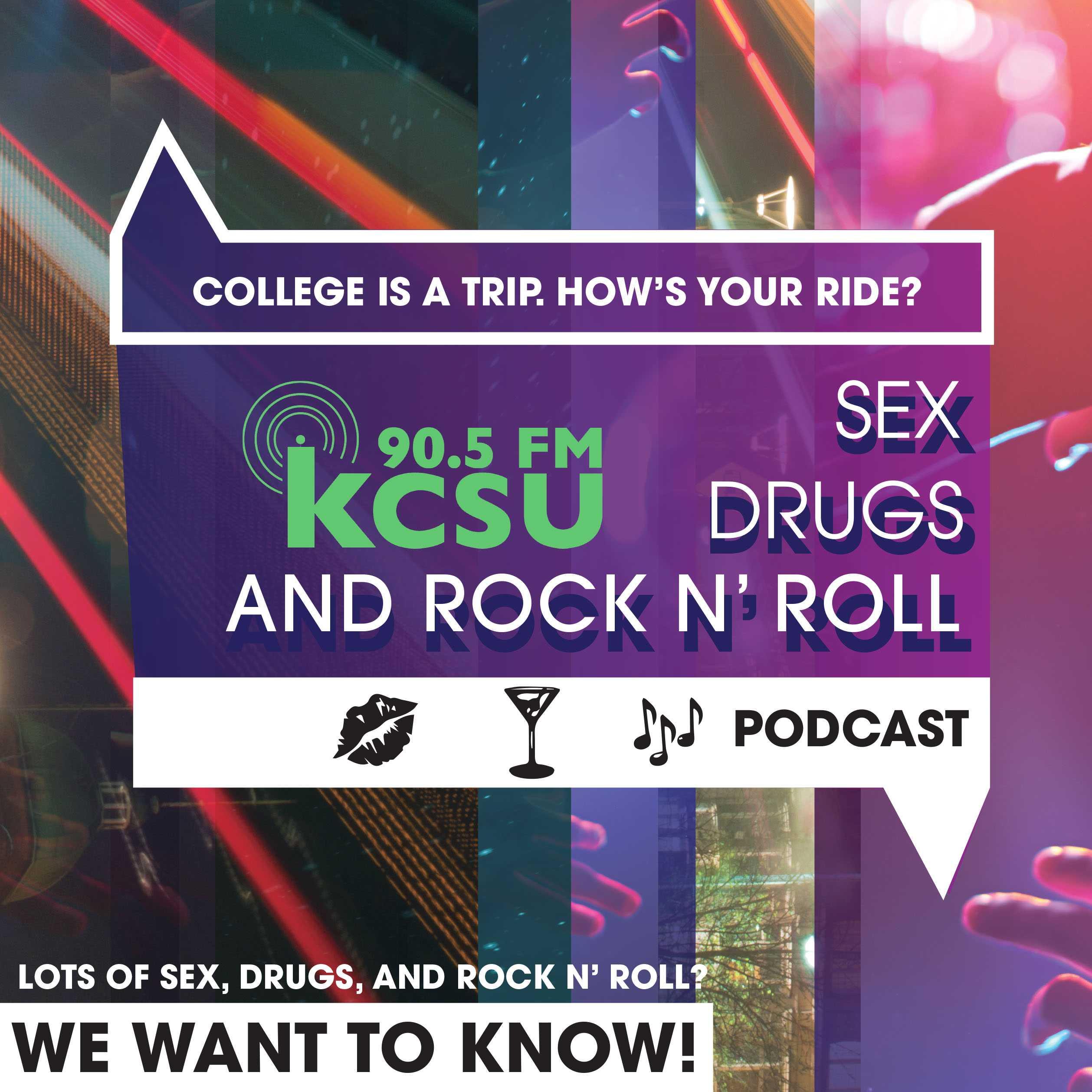 KCSU Sex, drugs and rock'n'roll